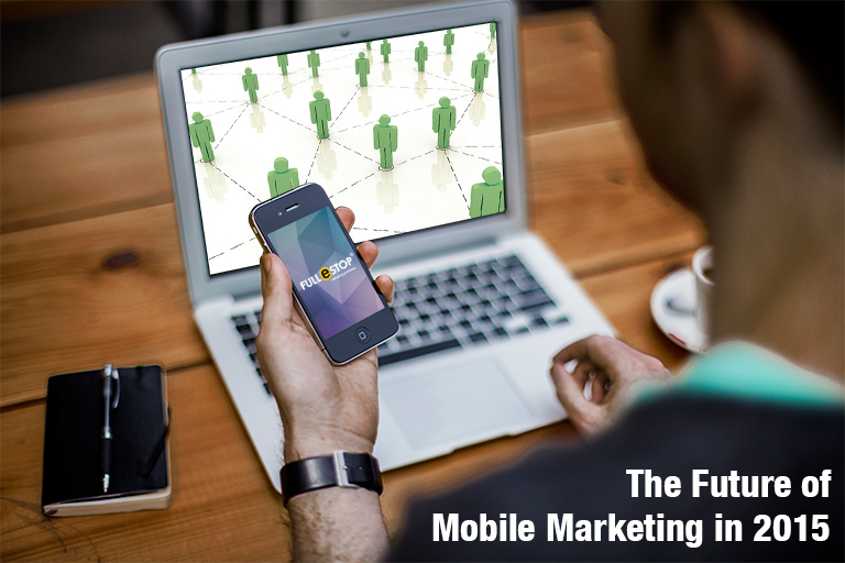 Mobile Marketing In 2015