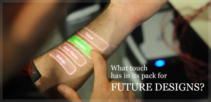 What touch has in its pack for future designs