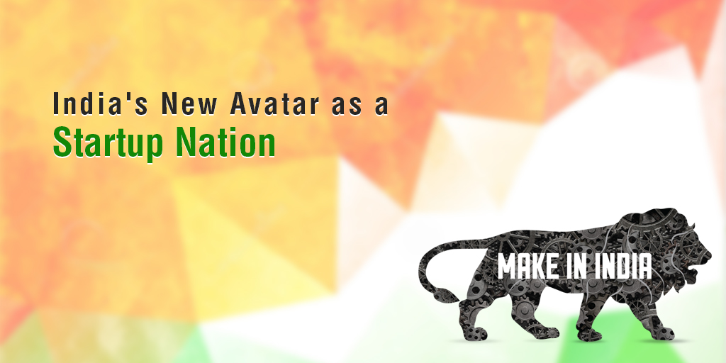 India's New Avatar as a Startup Nation