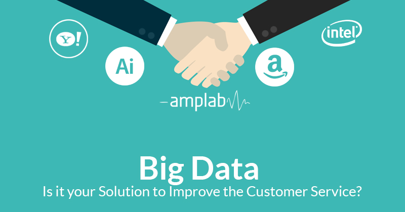Big Data Is it your Solution to Improve the Customer Service
