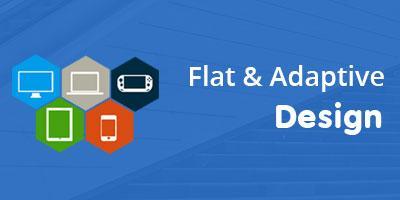 Flat and Adaptive design