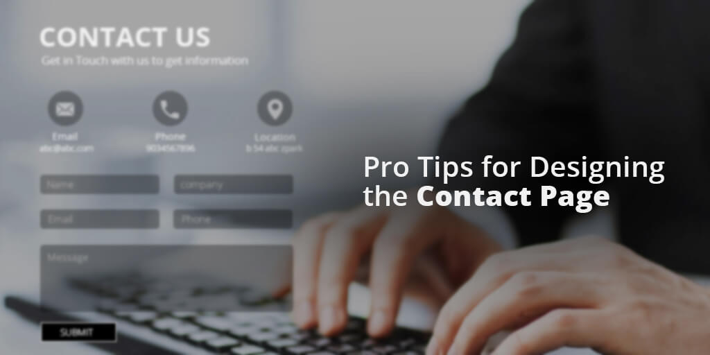 Pro Tips for Designing the Contact Page
